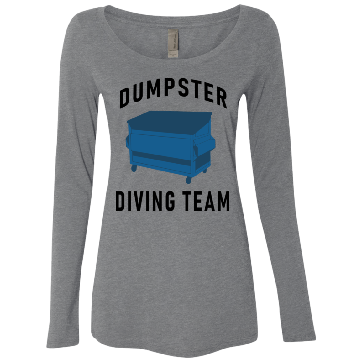 Dumpster Diving Team Women's Long Sleeve Tee