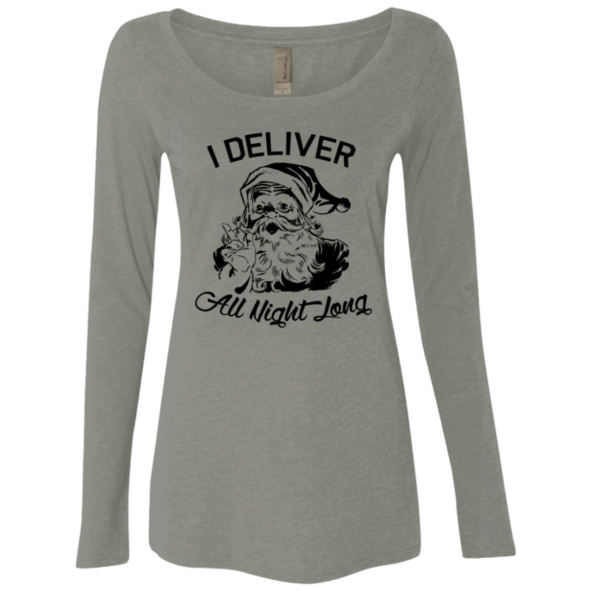 I DELIVER All Night Long Women's Long Sleeve Tee