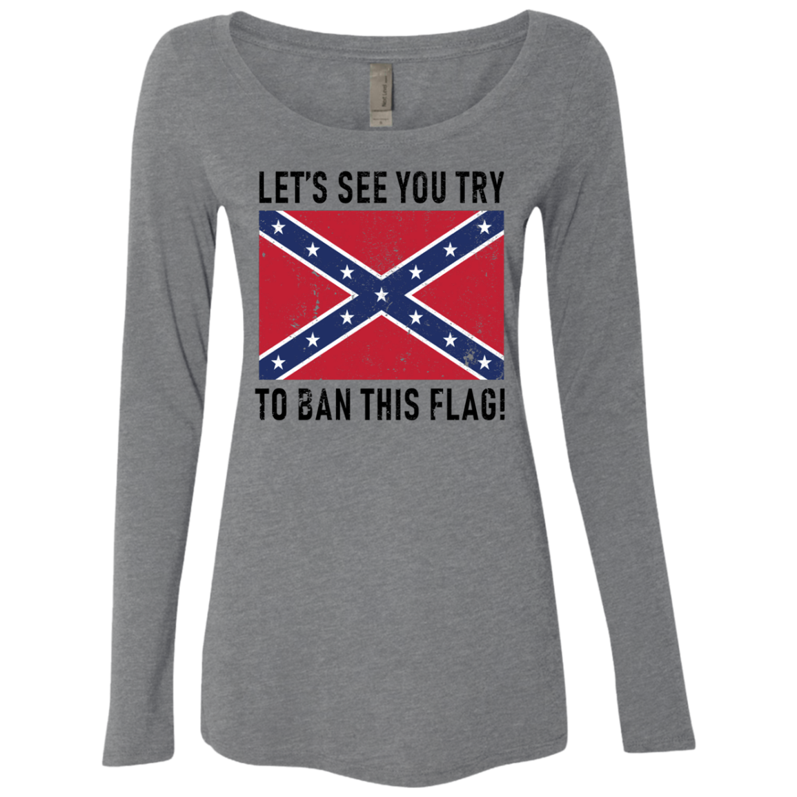 Let's See You Try To Ban This Flag Women's Long Sleeve Tee