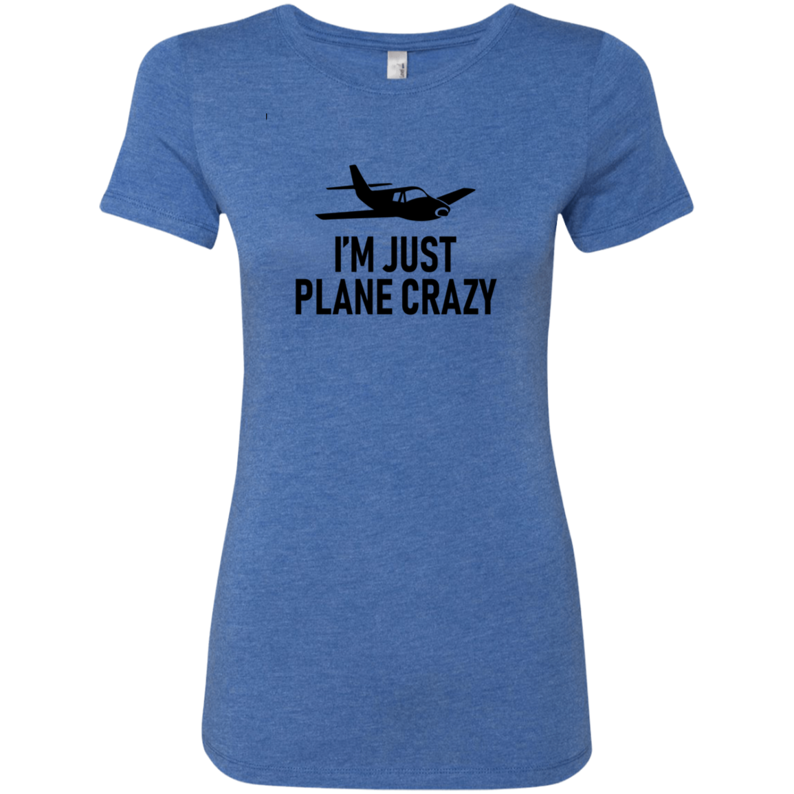 I'm Just Plane Crazy Women's Classic Tee