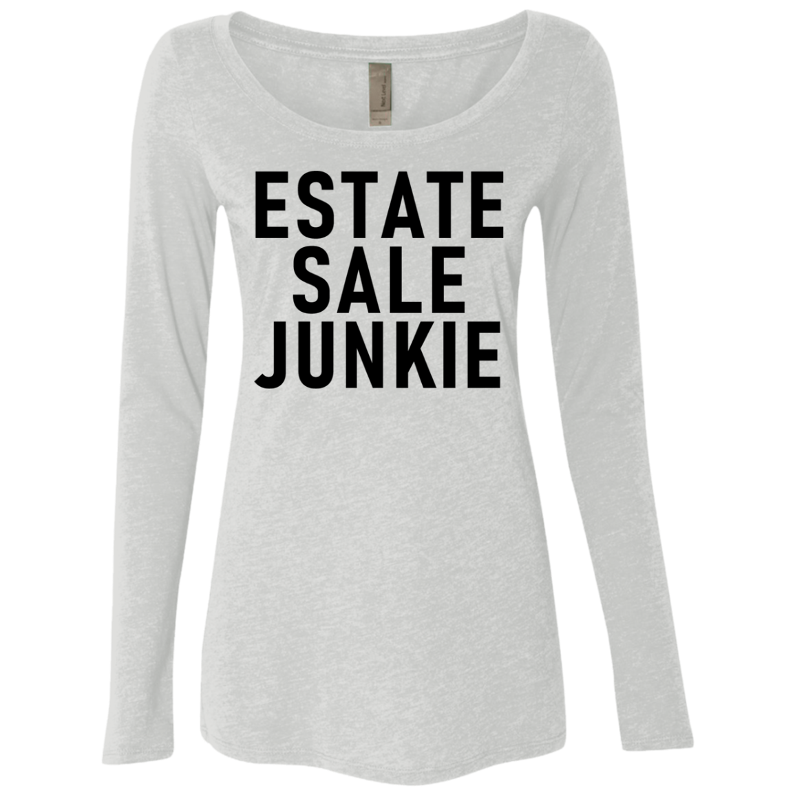 Estate Sale Junkie Women's Long Sleeve Tee