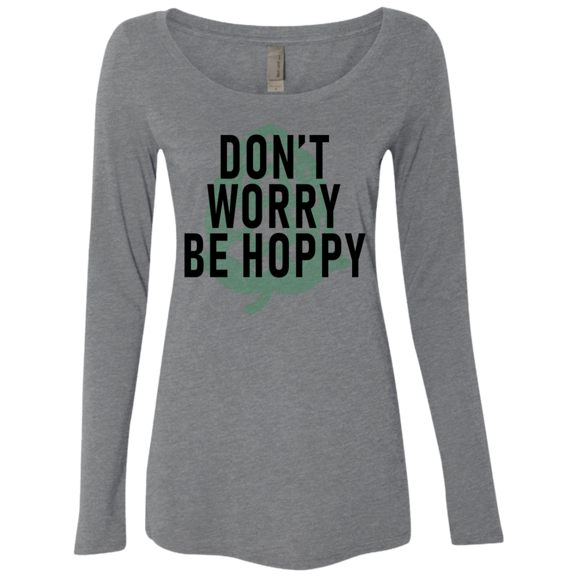 Don't Worry Be Hoppy Beer Women's Long Sleeve Tee