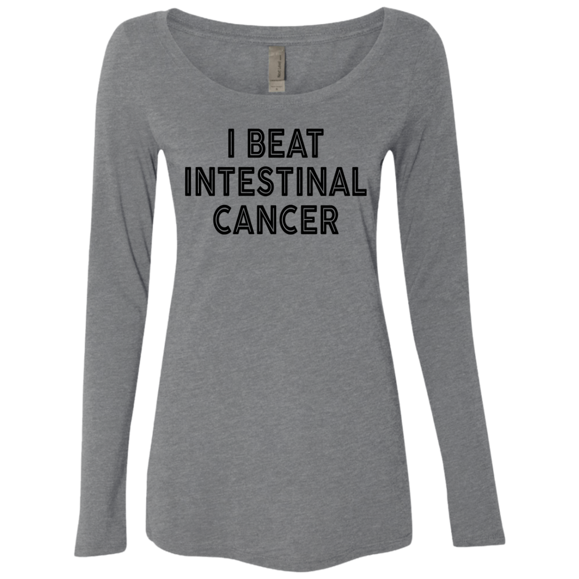 I Beat Intestinal Cancer Women's Long Sleeve Tee