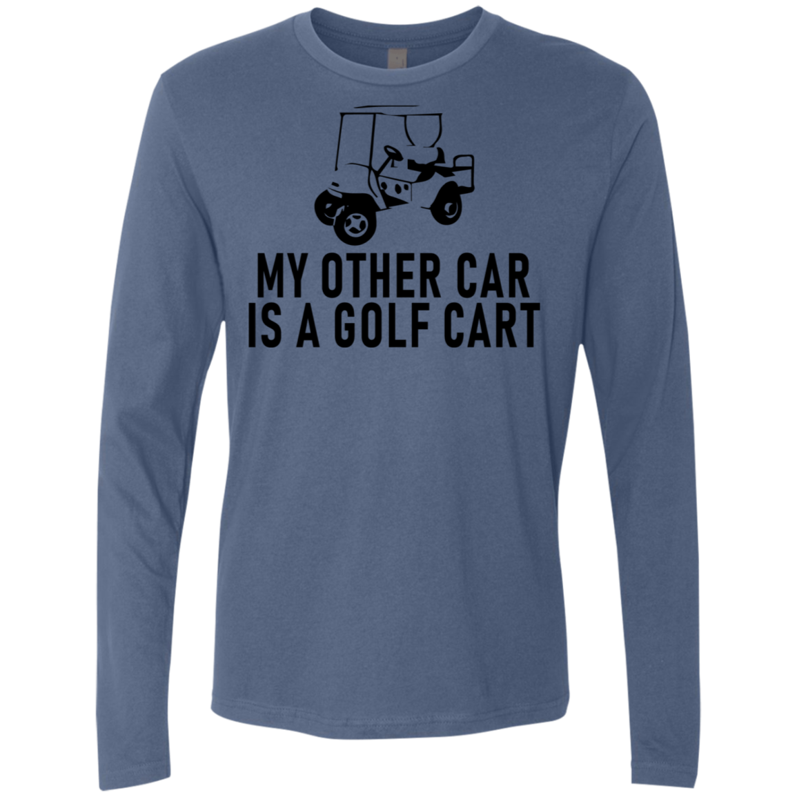 My Other Car Is A Golf Cart Men's Long Sleeve Tee