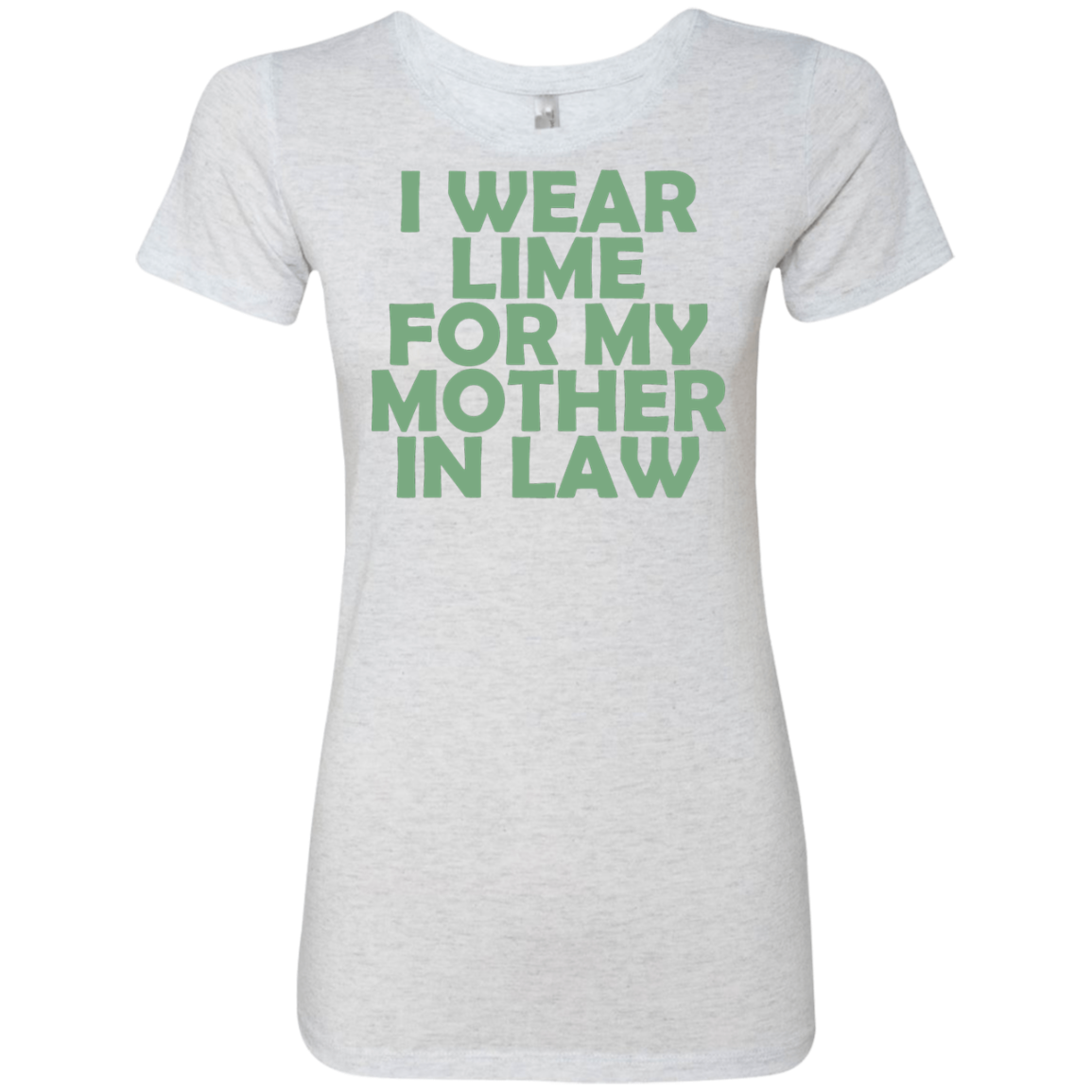 I Wear Lime For My Mother In Law Women's Classic Tee