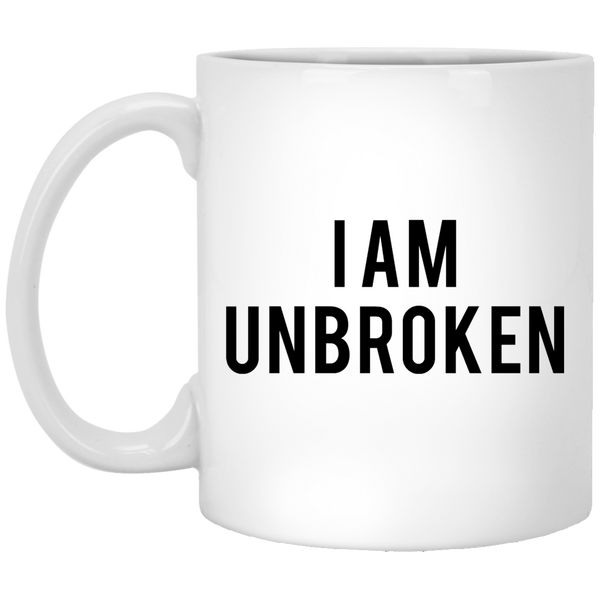 I Am Unbroken 11 oz. White Coffee Mug - Trendy Tees