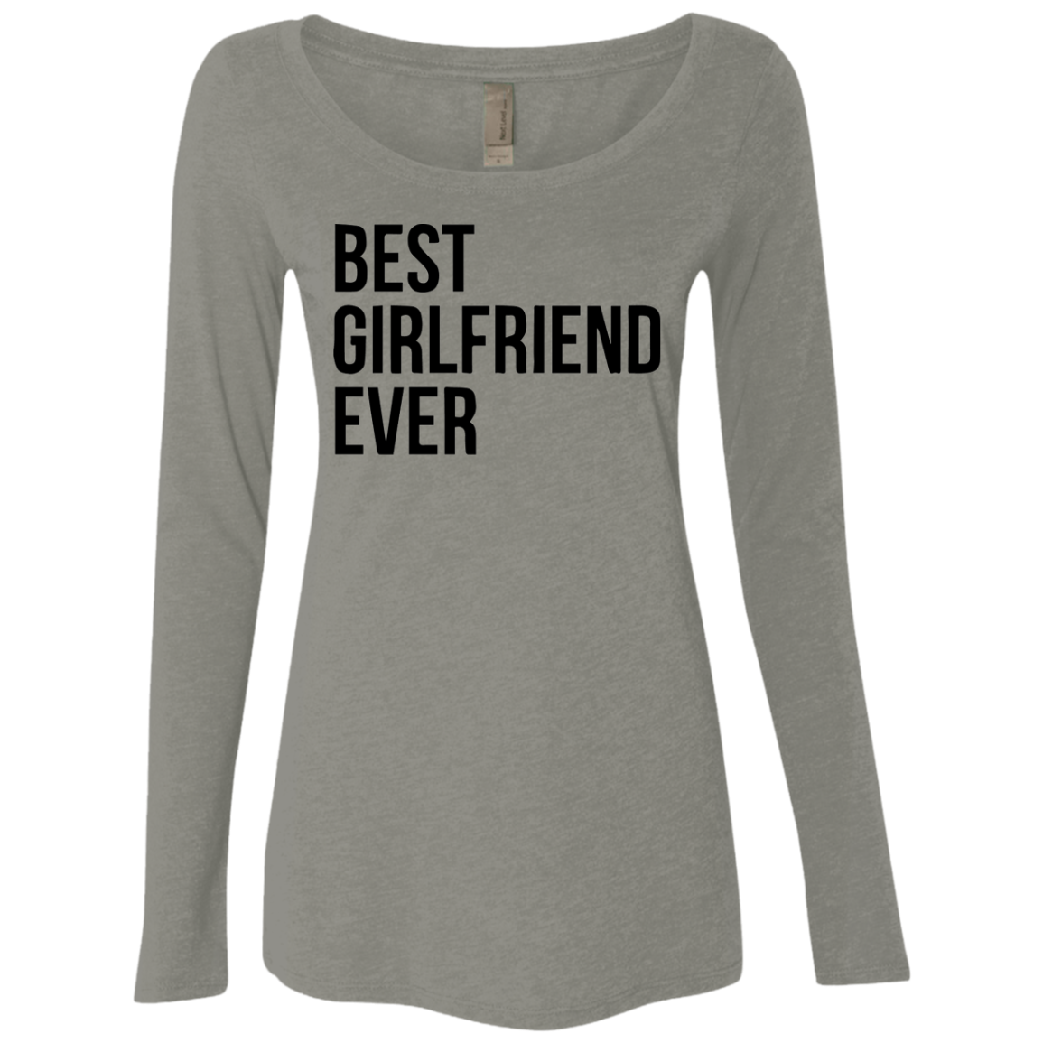 Best Girlfriend Ever Women's Long Sleeve Tee - Trendy Tees