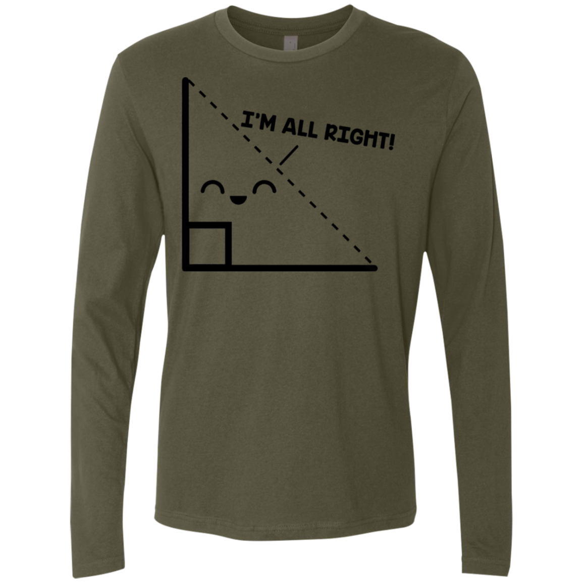 I'm All Right Men's Long Sleeve Tee