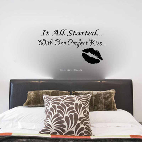 It all started with one perfect kiss... - Kreative Decals