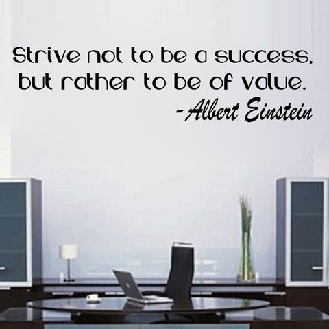 Strive Not to Be a Success,but Rather to Be of Value-on Sale Albert Einstein Quote - Kreative Decals