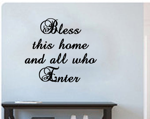 Bless this home and all who enter - Kreative Decals