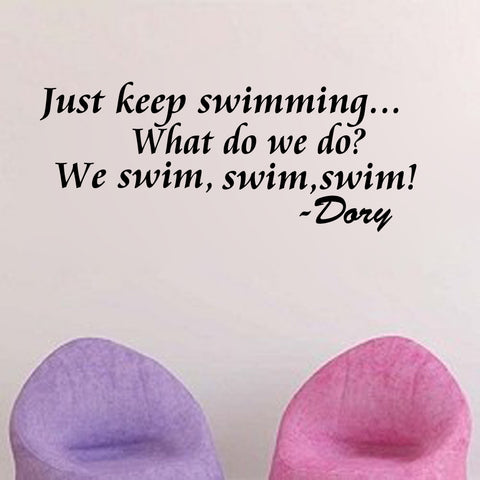 Just keep swimming...Finding Dory-Quote - Kreative Decals