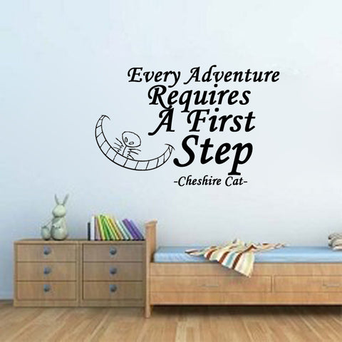 Every adventure requires a first step-Cheshire cat quote - Kreative Decals