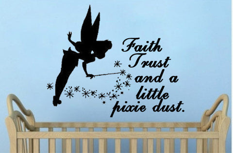 Faith Trust and a little pixie dust - Kreative Decals