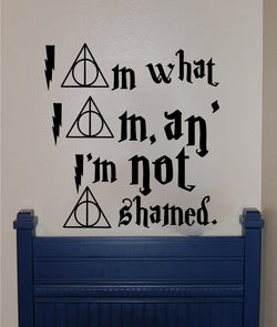 Harry Potter inspired I am what I am, and I am not ashamed. Quote - Kreative Decals