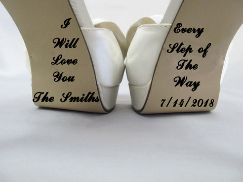 I will love you every step of the way-custom wedding shoe decal - Kreative Decals