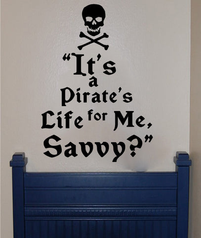 It's a pirate's life for me, savvy? - Kreative Decals