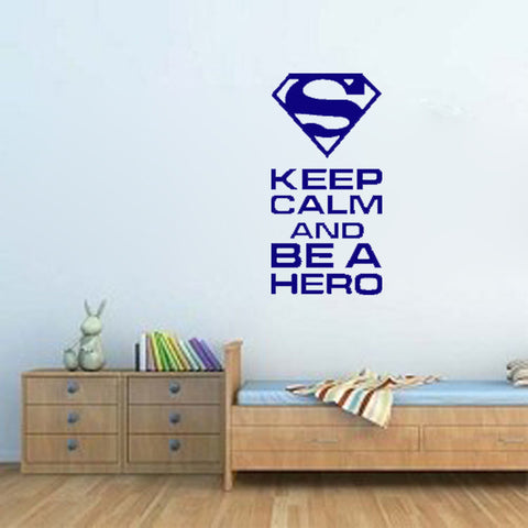 Keep calm and be a hero - Kreative Decals