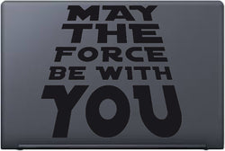 May the Force Be With You (Laptop) - Kreative Decals