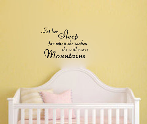 Let her sleep for when she wakes she will move Mountains - Kreative Decals