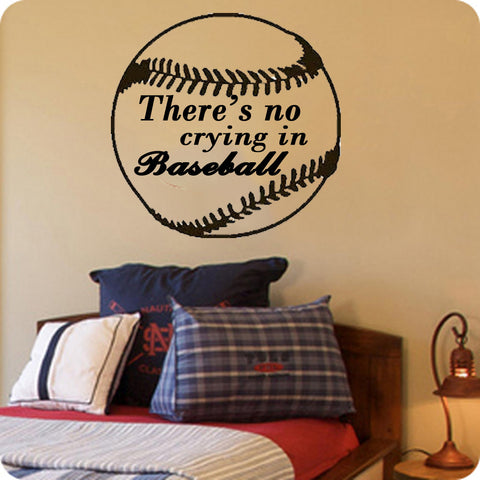 There's no crying in Baseball - Kreative Decals