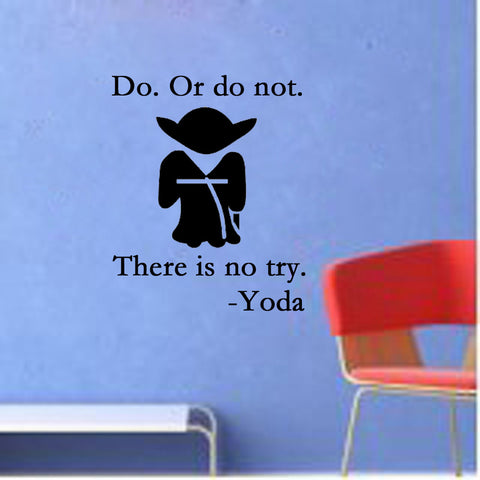 Do.or Do Not. There Is No Try. - Kreative Decals
