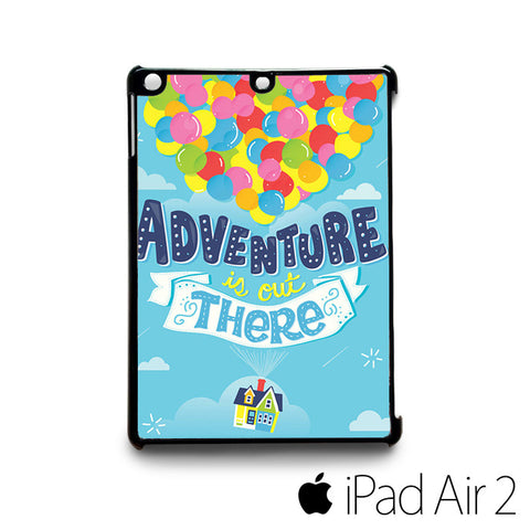 Adventure is out there for custom case iPad 2/iPad Mini 2/iPad 3/iPad Mini 3/iPad 4/iPad Mini 4/iPad Air 1/iPad Air 2