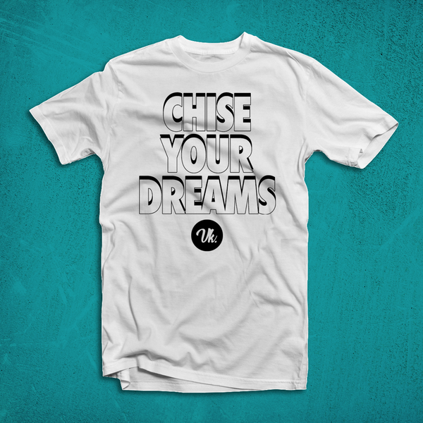 Chise Your Dreams