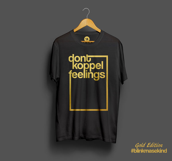 Don't Koppel Feelings Gold Edition