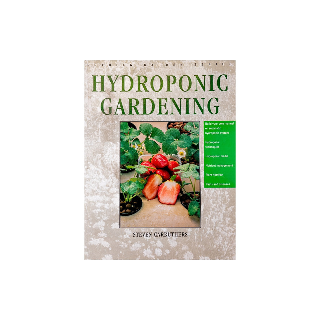 Hydroponic Gardening (By Steven Carruthers)