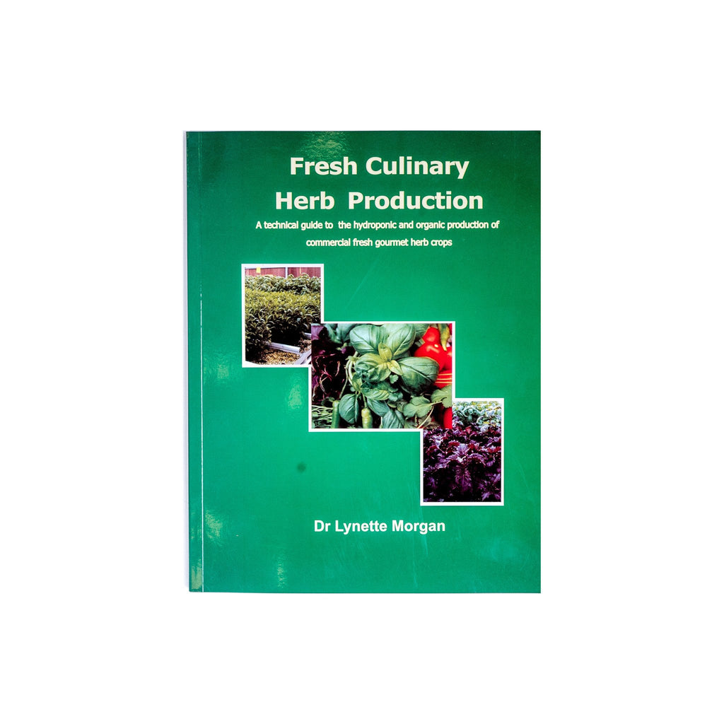 Fresh Culinary Herb Production (by Dr. Lynette Morgan)