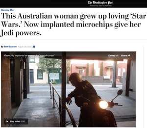This Australian woman grew up loving 'Star Wars.' Now implanted microchips give her Jedi powers.