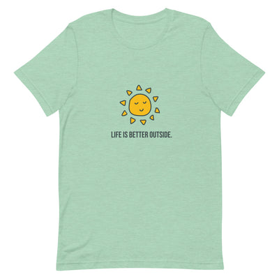 Life's Better Outside All Day T-Shirt