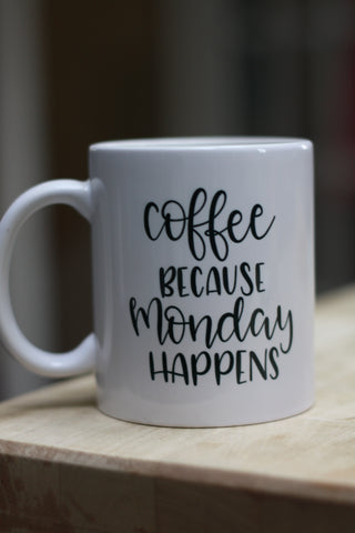 Coffee Because Monday