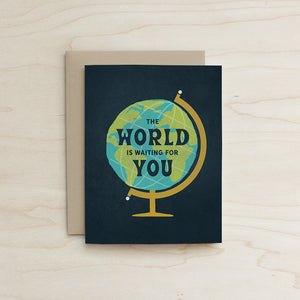The World is Waiting for You Card