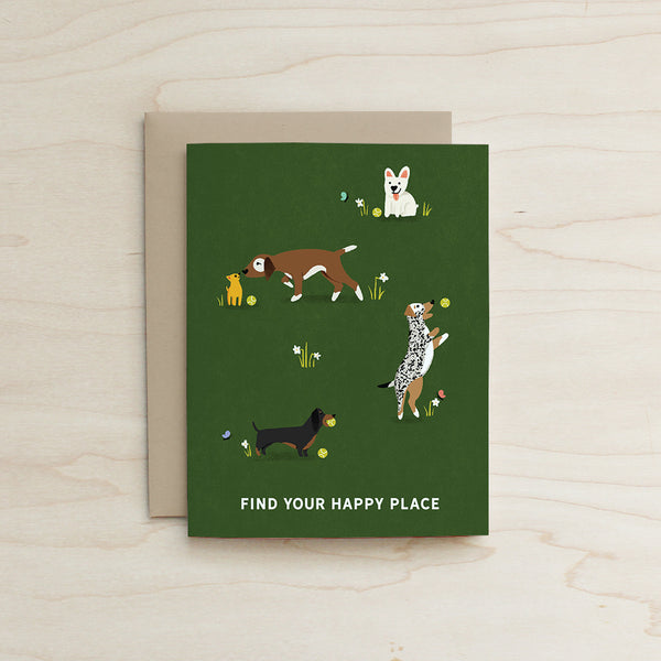 Find your Happy Place Dog Card
