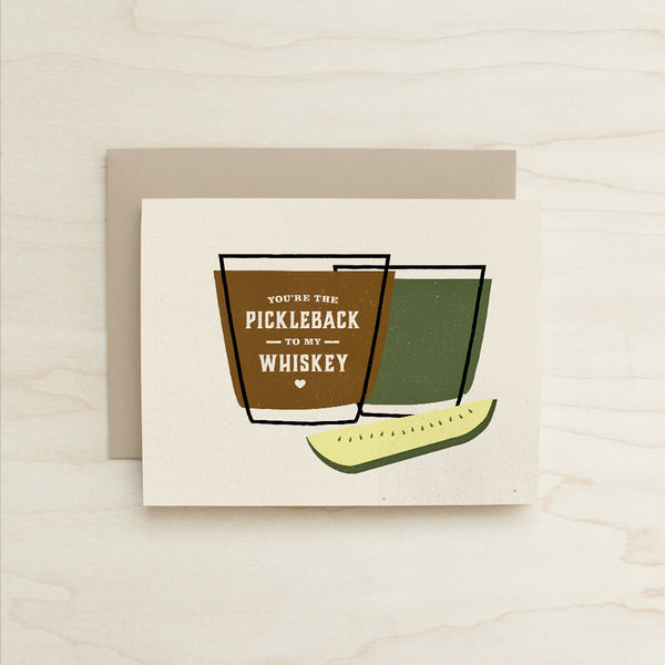 Pickleback to my Whiskey Card, Katey Mangels, Half and a Third, Card