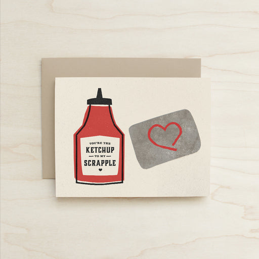 Ketchup to my Scrapple Card, Half and a Third, Katey Mangels, Scrapple Card, Greeting Card, Kate Mangels