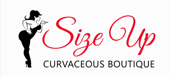 "Size Up Curvaceous Boutique ""Don't Hide The Curves, Style The Curves!"""