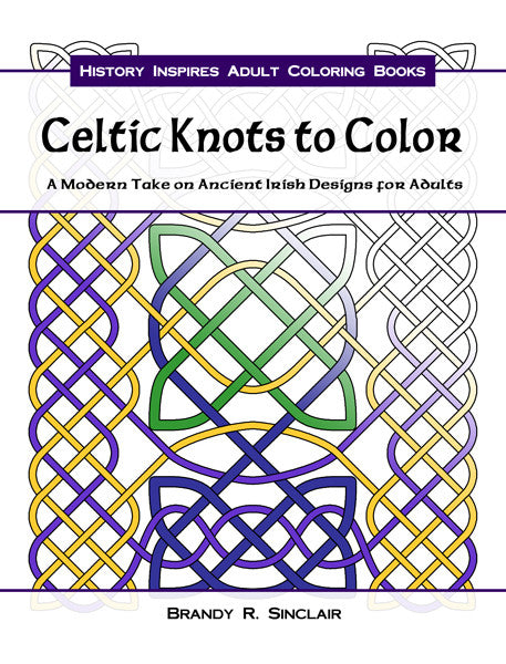 Celtic Knots to Color: A Modern Take on Ancient Irish Designs for Adults - Printable PDF - Sinclair Jewelry - 1