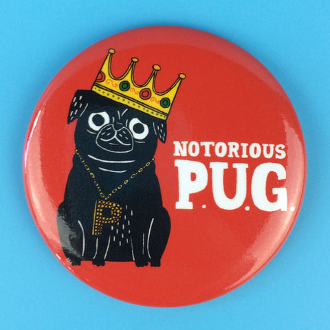 Notorious P.U.G Magnet