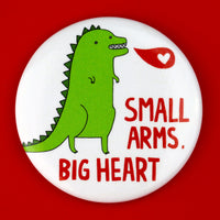 Small Arms Big Heart Big Magnet