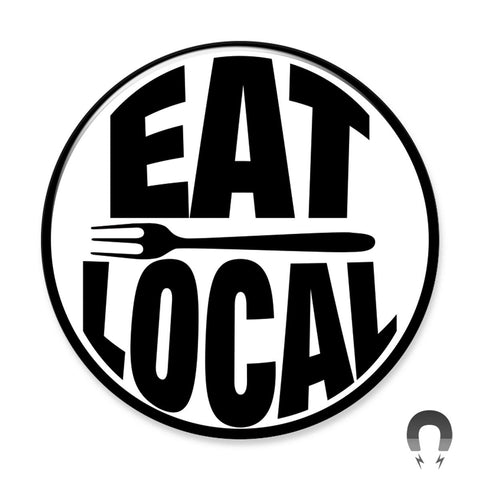 Eat Local Big Magnet from Badge Bomb