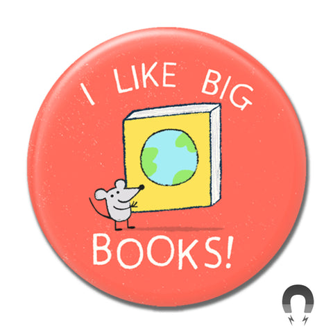 I Like Big Books Big Magnet