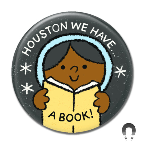Houston We Have a Book Big Magnet