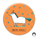 You're Magic Unicorn Big Magnet
