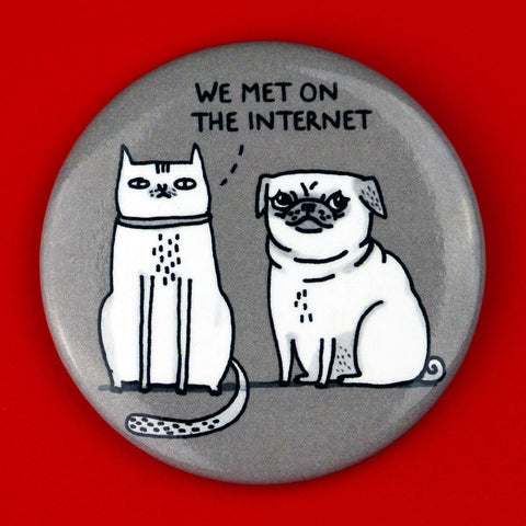 We Met On The Internet Magnet
