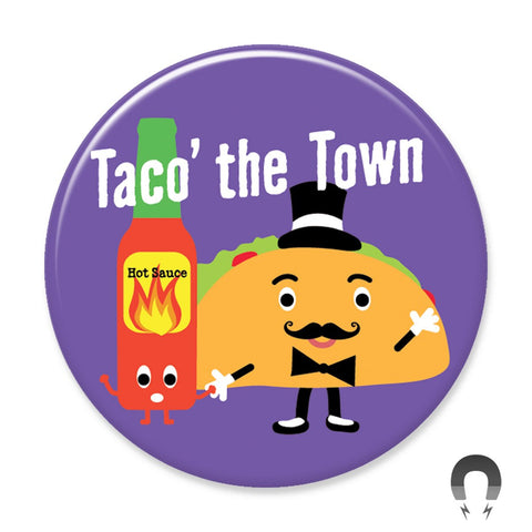 Taco The Town Big Magnet by Seltzer Goods.
