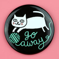 Go Away Cat Big Magnet