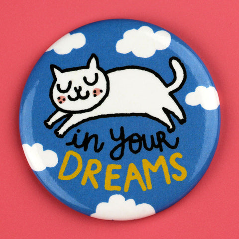 In Your Dreams Cat Magnet